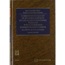 Comentarios a la Ley de Régimen Jurídico de las Administraciones Públicas y Procedimiento Administrativo Común (Ley 30/1992, de 26 de noviembre