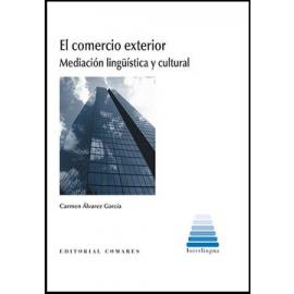 Comercio Exterior. Mediación Lingüística y Cultural