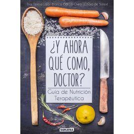 Y ahora qué como? Guía de nutrición terapéutica