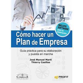 Cómo Hacer un Plan de Empresa. Guía Práctica para su Elaboración y Puesta en Marcha