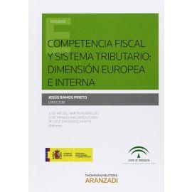 Competencia Fiscal y Sistema Tributario: Dimensión Europea e interna