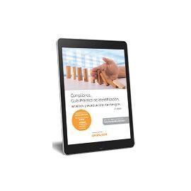 Compliance. Guía Práctica de Planificación Preventiva y Plan                                         de Control de Riesgos EBOOK
