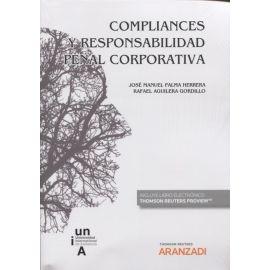 Compliances y Responsabilidad Penal Corporativa. Presupuestos Jurídico-Penales y Consideraciones Sociológicas