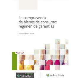 Compraventa de Bienes de Consumo: Régimen de Garantías