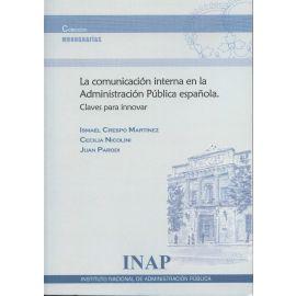 Comunicación interna en la administración pública española. Claves para innovar