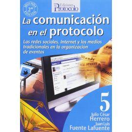 Comunicación en el protocolo. Las redes sociales, Internet y los medios tradicionales en la organización de eventos