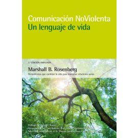 Comunicación Noviolenta. Un Lenguaje de Vida