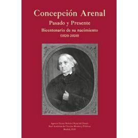 Concepción Arenal. Pasado y Presente. Bicentenario de su nacimiento