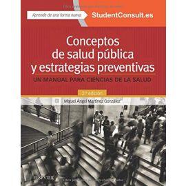 Conceptos de salud pública y estrategias preventivas: un manual para ciencias de la salud