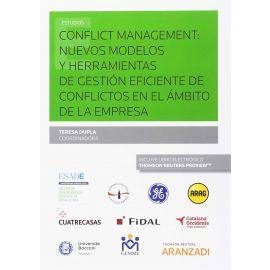 Conflict Management: Nuevos Modelos y Herramientas de Gestión Eficiente de Conflictos en el Ámbito de la Empresa
