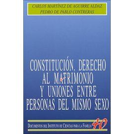 Constitución, Derecho al Matrimonio y Uniones entre Personas                                         del mismo Sexo.