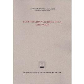 Constitución y Actores de la Litigación