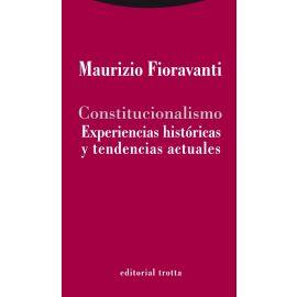Constitucionalismo. Experiencias Históricas y Tendencias Actuales