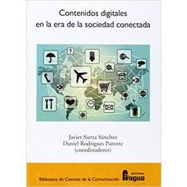 Contenidos digitales en la era de la sociedad conectada