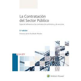 Contratación del Sector Público 2018. Especial Referencia a los Contratos de Suministros y Servicios