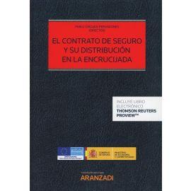 El Contrato de Seguro y su Distribución en la Encrucijada