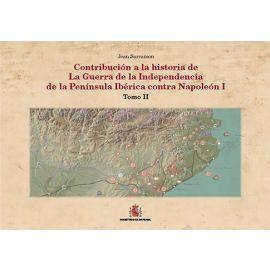 Contribución a la Historia de la Guerra de la Independencia de la Península Ibérica contra Napoleón I. Tomo II. (2 Vols.)