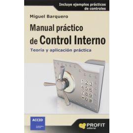 Manual Práctico de Control Interno.                                                                  Teoría y Aplicación Práctica