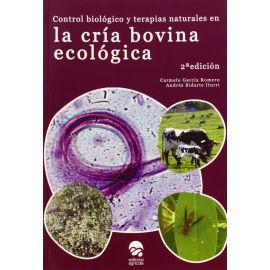 Control Biológico y Terapias Naturales en la Cría Bovina Ecológica.