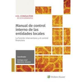 Manual de control interno de las entidades locales. La función interventora y el control financiero