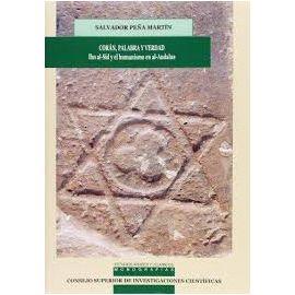 Corán, Palabra y Verdad. Ibn al-Sid y el Humanismo en el al-Andalus