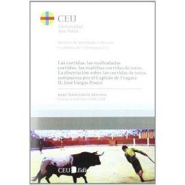 Las corridas, las malhadadas corridas, las malditas corridas de toros. La disertación sobre las corridas de toros, Compuesta por el Capitán de Fragata D.