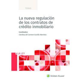 Nueva regulación de los contratos de crédito inmobiliario