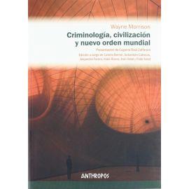 Criminología, Civilización y Nuevo Orden Mundial