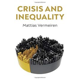 Crisis and Inequality: The Political Economy of Advanced Capitalism / MATTIAS VERMEIREN