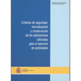 Criterios de Seguridad, Normalización y Conservación de las Aplicaciones Utilizadas para el Ejercicio de Potestades