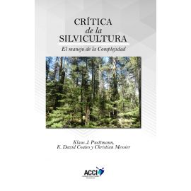 Crítica de la silvicultura: el manejo de la complejidad
