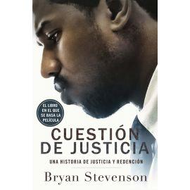 Cuestión de justicia. Una historia de justicia y redención