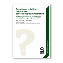 Cuestiones Prácticas del Proceso Contencioso-Administrativo 486 Preguntas y Respuestas