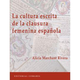 La Cultura Escrita de la Clausura Femenina Española