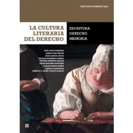 Cultura literaria del derecho: escritura, derecho, memoria