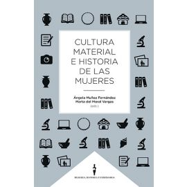 Cultura material e historia de las mujeres