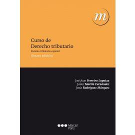 Curso de Derecho Tributario 2013. Sistema Tributario Español