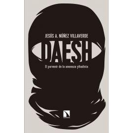 Dáesh. El porvenir de la amenaza yihadista