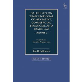 Dalhuisen on Transnational Comparative, Commercial, Financial and Trade Law Volume 2. Contract and Movaple Property Law