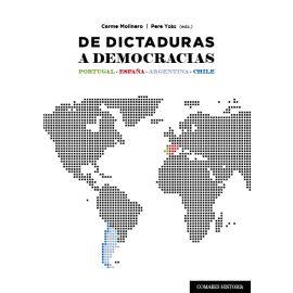De Dictaduras a Democracias. Portugal, España, Argentina, Chile