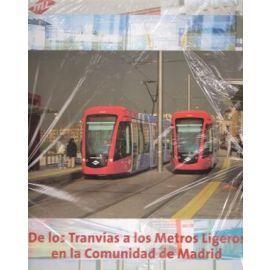 De los Tranvías a los Metros Ligeros en la Comunidad de Madrid