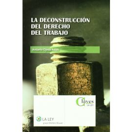 Deconstrucción del Derecho del Trabajo