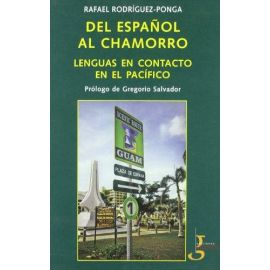 Del Español al Chamorro. Lenguas en Contacto en el Pacífico.