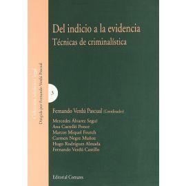 Del Indicio a la Evidencia. Técnicas de Criminalística.
