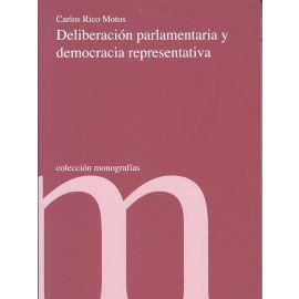 Deliberación Parlamentaria y Democracia Representativa