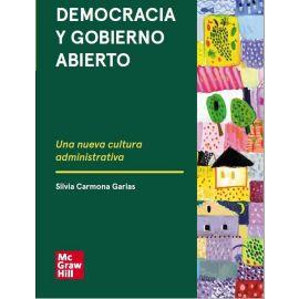 Democracia y gobierno abierto. Una nueva cultura administrativa