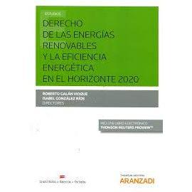 Derecho de las energías renovables y la eficiencia                                                   eEnergética en el horizonte 2020