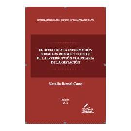 Derecho a la Información Sobre los Riesgos y Efectos de la                                           Interrupción Voluntaria de la Gestación