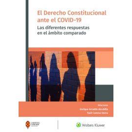 Derecho constitucional ante el COVID-19. Las diferentes respuestas en el ámbito comparado