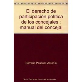 Derecho de Participación Política de los Concejales.                                                 Manual del Concejal.